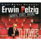 Frank-Markus Barwasser: Erwin Pelzig live. Worte statt Taten