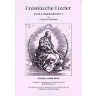 Fränkische Lieder H.2 Marienlieder 1 - 3 gleiche Stimmen