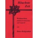 Hans Heilgenthal: Höachste Zeit
