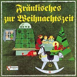 Fränkisches zur Weihnachtszeit