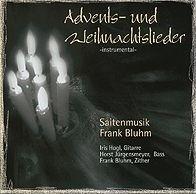 Saitenmusik Frank Bluhm: Advents- und Weihnachtslieder