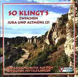 So klingt's zwischen Jura und Altmühl. 2