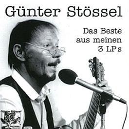 Günter Stössel: Das Beste aus meinen 3 LPs