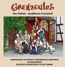 Eismannsberger Saitenmusik & Kaltenbachsänger: Grenzenlos