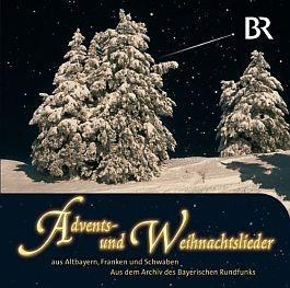 Advents- und Weihnachtslieder aus Altbayern, Franken und Schwaben