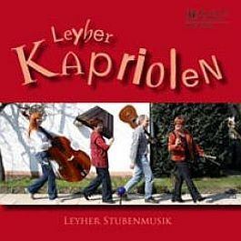 Leyher Stubenmusik: Kapriolen