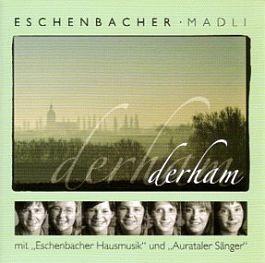 Eschenbacher Madli: Derham