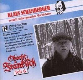 Klaus Schamberger: Obacht Fränkisch 7