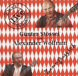 Günter Stössel & Alexander Wolfrum: Zammgrazzich