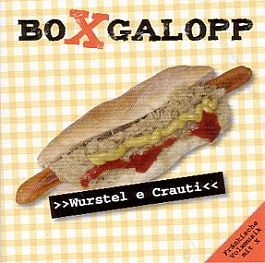 Boxgalopp: Wurstel e Crauti
