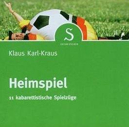 Klaus Karl-Kraus: Heimspiel