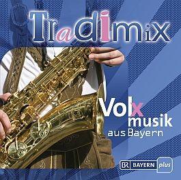 Tradimix – Volxmusik aus Bayern