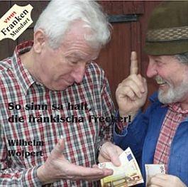 Wilhelm Wolpert So sinn sa halt, die fränkischa Frecker