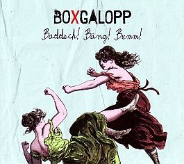 BoXgalopp: Baddsch! Bäng! Bumm!