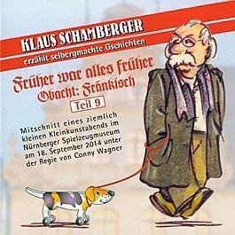 Klaus Schamberger: Obacht Fränkisch. Teil 9