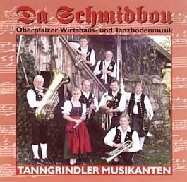 Tanngrindler Musikanten: Da Schmidbou