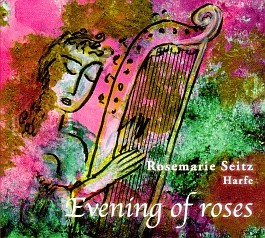 Rosemarie Seitz: Evening of Roses