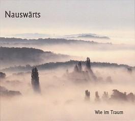 Nauswärts: Wie im Traum