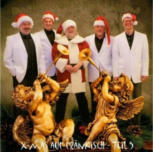 Conny Wagner und die Bulzermärtl Band: X-Mas auf fränkisch 5
