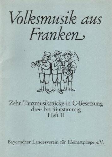 Volksmusik aus Franken Heft II