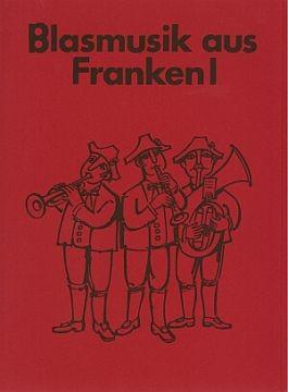 Blasmusik aus Franken 1