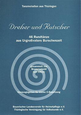 Dreher und Rutscher. Tanzmelodien aus Thüringen