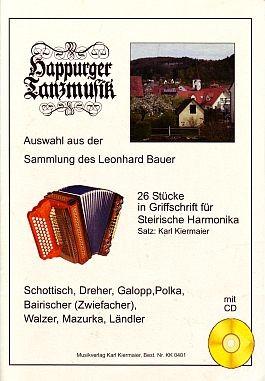 Happurger Tanzmusik. 26 Stücke für Steirische Harmonika