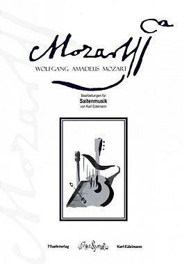 Wolfgang Amadeus Mozart - für Saitenmusik