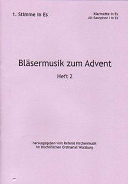 Bläsermusik zum Advent, H. 2: 1. Stimme in Es