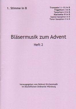 Bläsermusik zum Advent, H. 2: 1. Stimme in B
