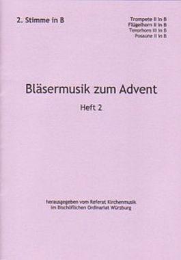 Bläsermusik zum Advent, H. 2: 2.Stimme in B