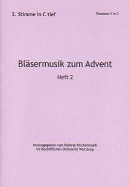 Bläsermusik zum Advent, H. 2: 2. Stimme in C tief