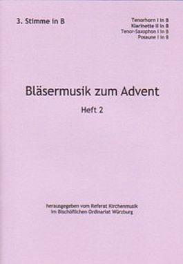 Bläsermusik zum Advent, H. 2: 3. Stimme in B