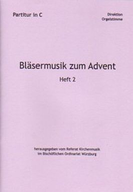 Bläsermusik zum Advent, H. 2: Partitur in C