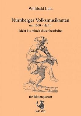 Nürnberger Volksmusikanten um 1600 Heft 1 für Bläserquartett
