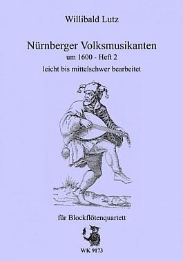 Nürnberger Volksmusikanten um 1600 H. 2 für Blockflötenquartett