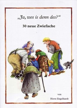 """""""Ja, wos is denn des?"""" 30 neue Zwiefache"""