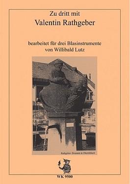 Zu dritt mit Valentin Rathgeber für 3 Blasinstrumente