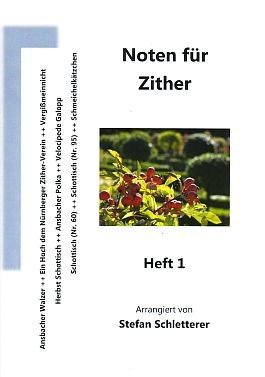 Noten für Zither, Heft 1