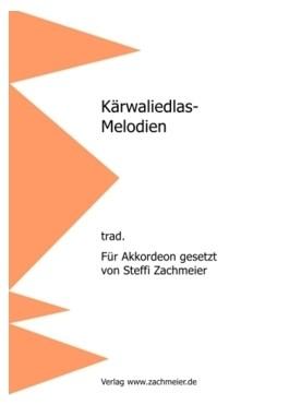 Kärwaliedlas-Melodien für Akkordeon