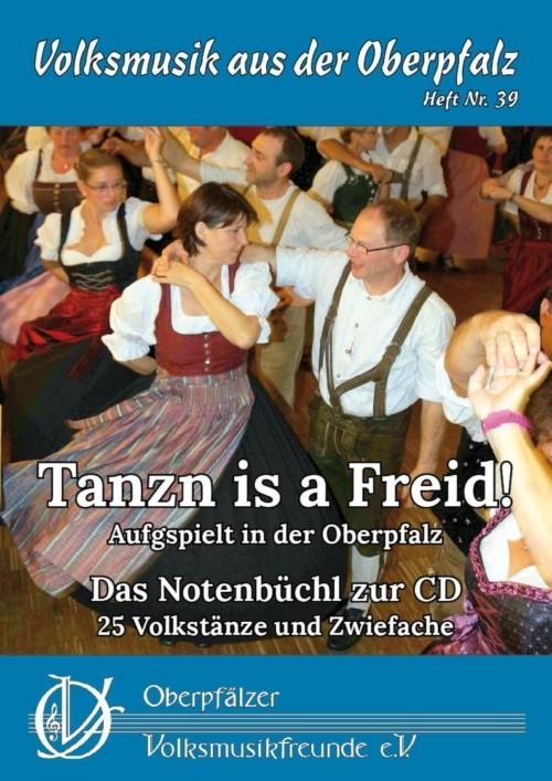 Tanzn is a Freid! - Notenausgabe