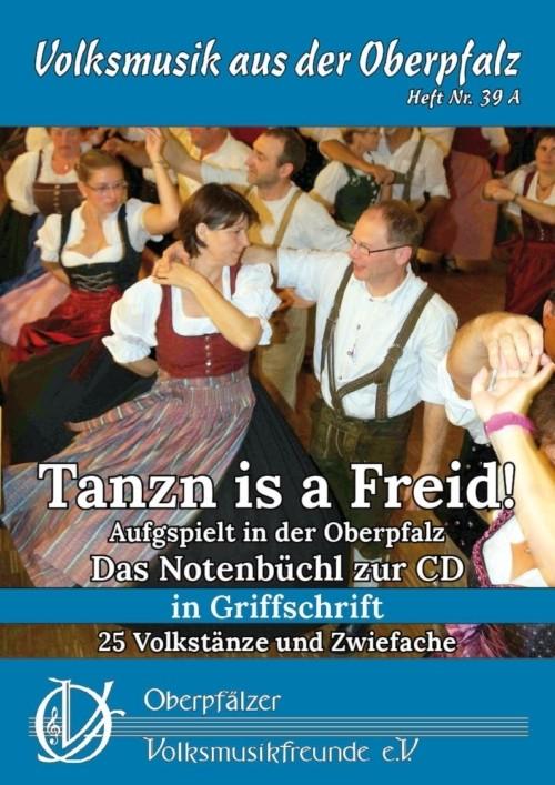 Tanzn is a Freid! (Ausgabe in Griffschrift)