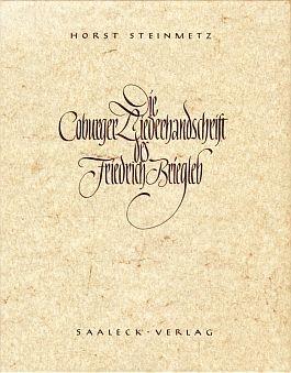 Die Coburger Liederhandschrift des Friedrich Briegleb