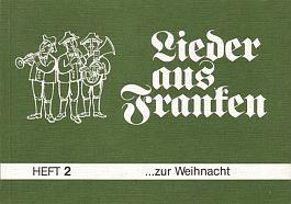 Lieder aus Franken, H. 2: ...zur Weihnacht