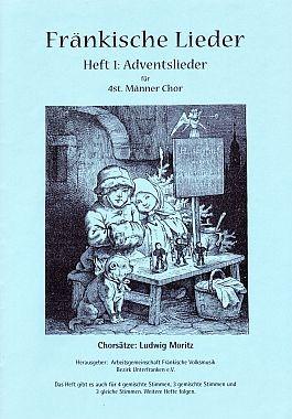 Fränkische Lieder H.1 Adventslieder - 4stg Männerchor