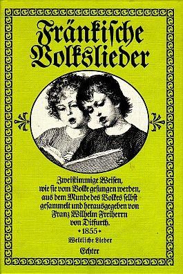 Ditfurth: Fränkische Volkslieder - weltliche Lieder