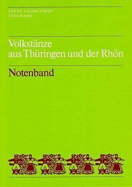 Volkstänze aus Thüringen und der Rhön - Notenband
