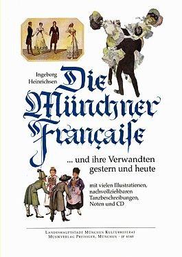 Die Münchner Française und ihre Verwandten gestern und heute