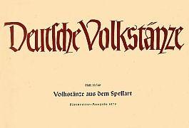Deutsche Volkstänze: Volkstänze aus dem Spessart