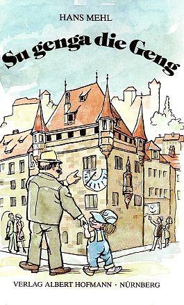 Hans Mehl: Su genga die Geng